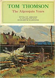 Tom Thomson: The Algonquin Years
