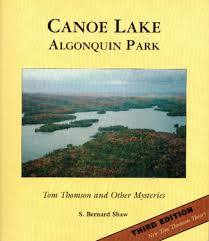 Canoe Lake -- Algonquin Park: Tom Thomson & Other Mysteries